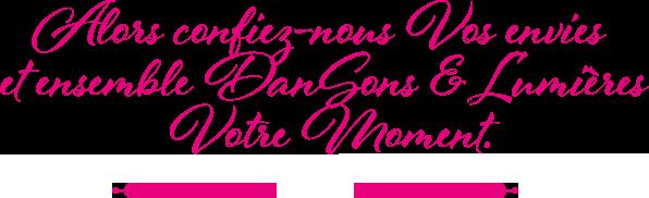 DanSons & Lumières - Animateur de soirée à Vichy